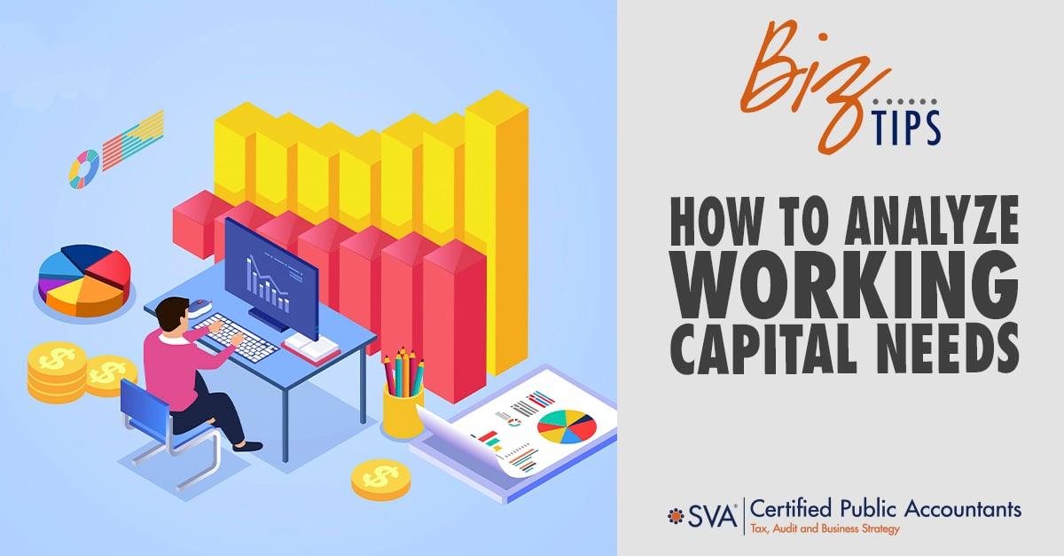 how-to-analyze-working-capital-needs
