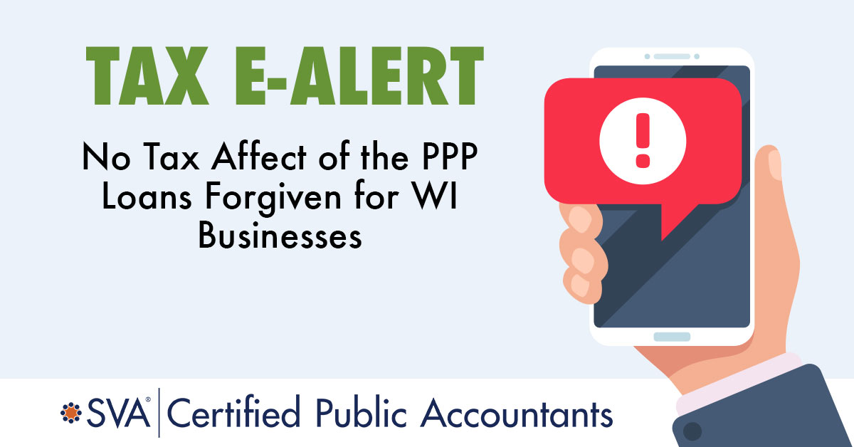 no-tax-affect-of-the-ppp-loans-forgiven-for-wi-businesses-tax-ealert
