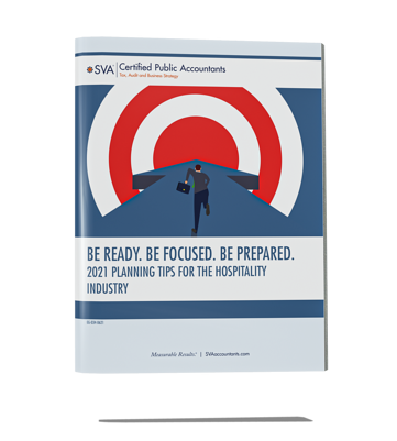 sva-certified-public-accountants-eguide-be-ready-be-focused-be-prepared-2021-planning-tips-for-the-hospitality-industry