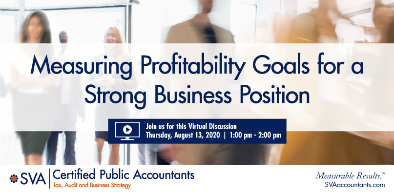 sva-certified-public-accountants-virtual-discussion-measuring-profitability-goals-for-a-strong-business-position-webgraphic