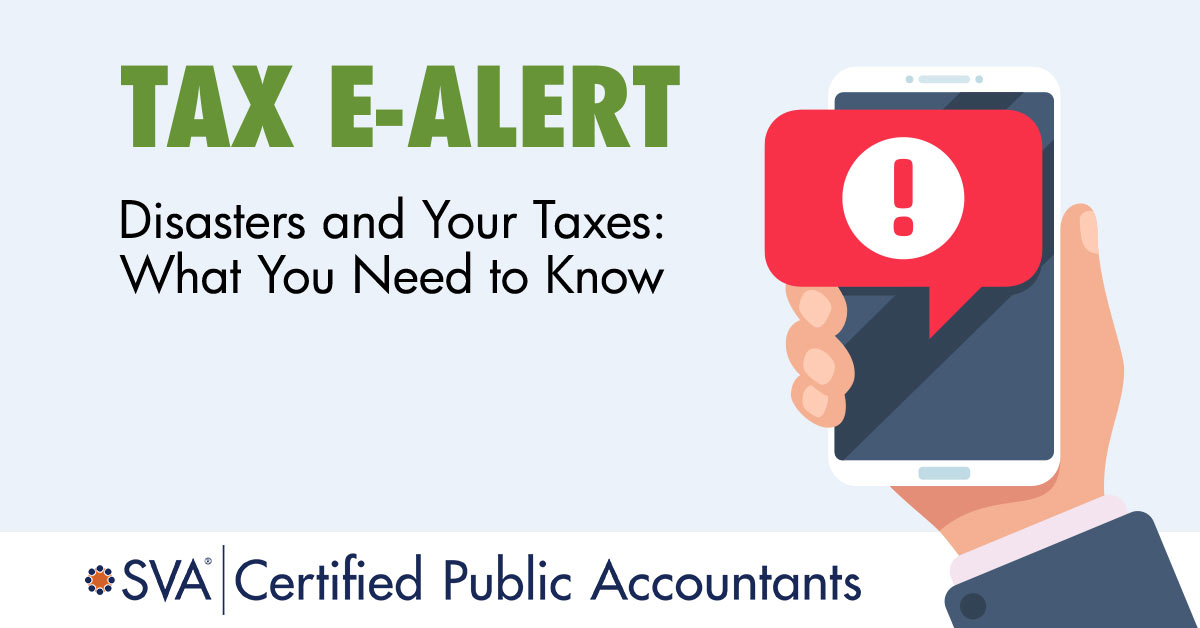 tax-ealert-Disasters-and-Your-Taxes-What-You-Need-to-Know
