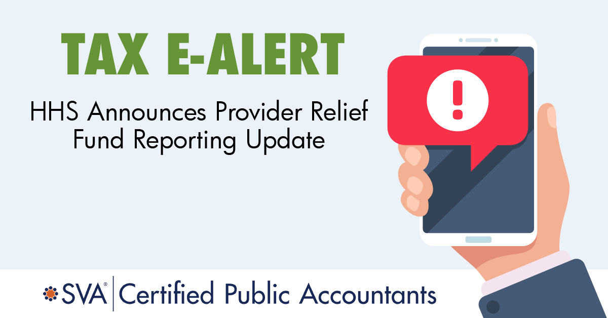 tax-ealert-HHS-Announces-Provider-Relief-Fund-Reporting-Update