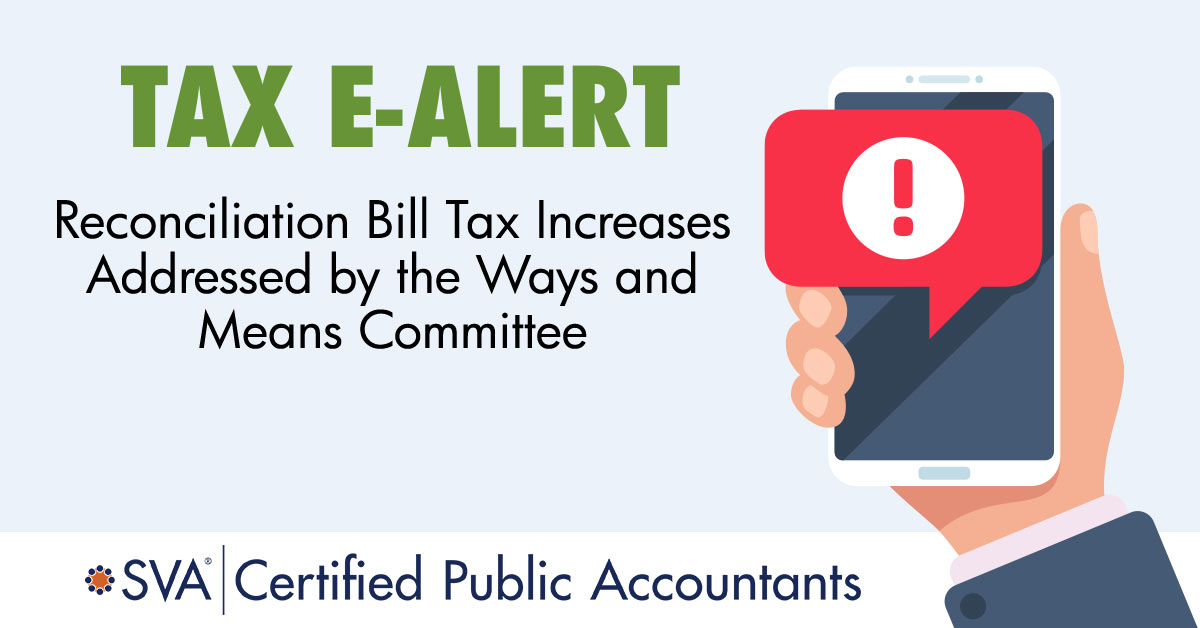 tax-ealert-Reconciliation-Bill-Tax-Increases-Addressed-by-the-Ways-and-Means-Committee